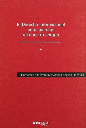 9788497686648: Derecho internacional y comunitario antes los retos de nuestro tiempo (dos tomos)