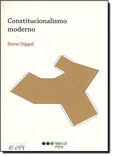 9788497686907: Constitucionalismo moderno