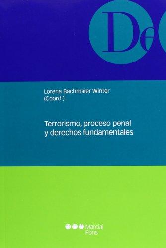 9788497687393: Terrorismo, proceso penal y derechos fundamentales