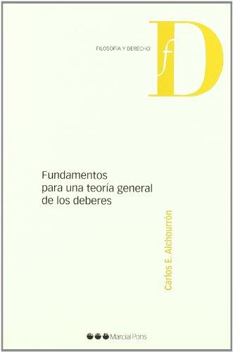 Fundamentos para una Teoría General de los: Alchourrón, Carlos E.;