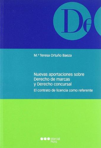 9788497687553: NUEVAS APORTACIONES SOBRE DERECHO DE MARCAS Y DERECHO CONCURSAL. EL CONTRATO DE LICENCIA COMO REFERENTE