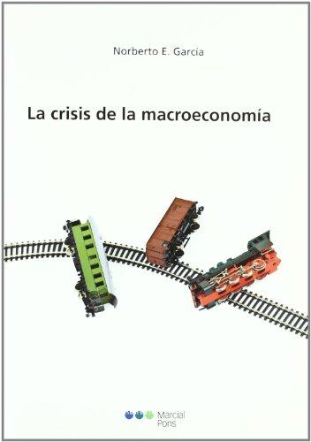 9788497687782: La crisis de la macroeconomía