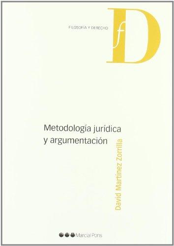 9788497688161: METODOLOGIA JURIDICA Y ARGUMENTACION