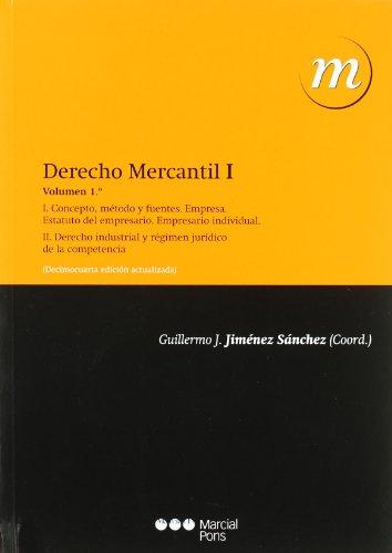 DERECHO MERCANTIL VOL. 1: GUILLERMO J. JIMENEZ