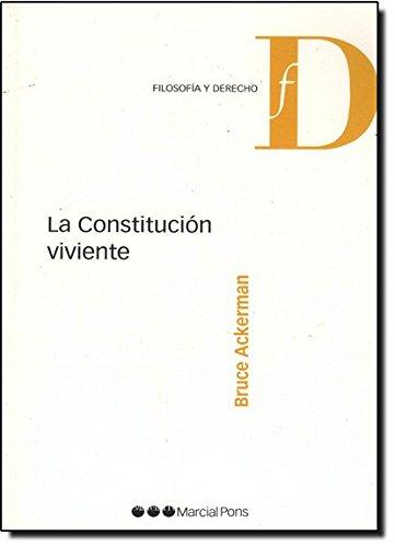 9788497688574: La constitucion viviente