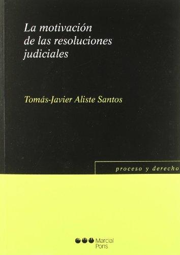 9788497688642: La motivación de las resoluciones judiciales (Proceso y Derecho)
