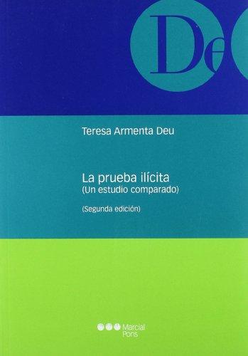 9788497688758: La prueba ilícita: Un estudio comparado (Monografías jurídicas)