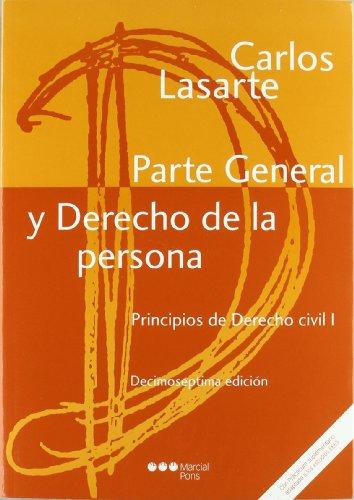9788497688789: PRINCIPIOS DE DERECHO CIVIL I. (17 ED-2011) PARTE GENERAL Y DERECHO DE LA PERSON