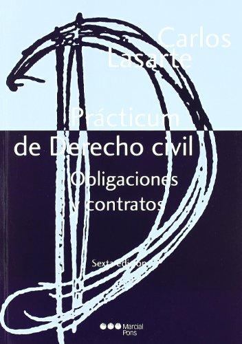 9788497688833: Prácticum de Derecho civil. Obligaciones y contratos: Obligaciones y contratos (Manuales universitarios)