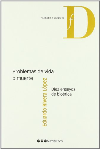 9788497688871: Problemas de vida o muerte : diez ensayos de bioética
