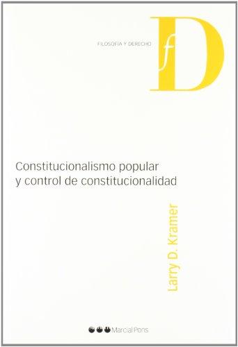 9788497688956: Constitucionalismo Popular Y Control de Constitucionalidad