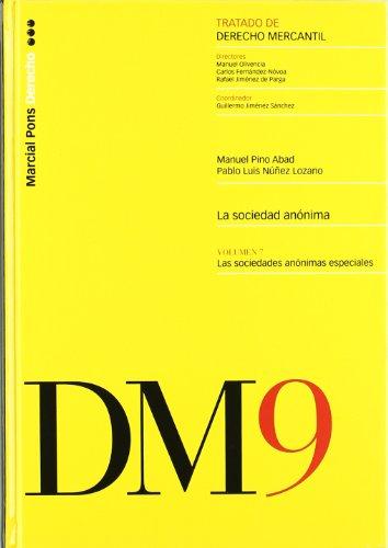 9788497688970: TDM LA SOCIEDAD ANONIMA. 9 VOL.7�. LAS SOCIEDADES ANONIMAS ESPECIALES