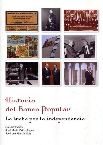 9788497689175: HISTORIA DEL BANCO POPULAR: LA LUCHA POR LA INDEPENDENCIA