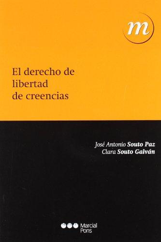 9788497689205: El Derecho De Libertad De Creencias (Manuales universitarios)