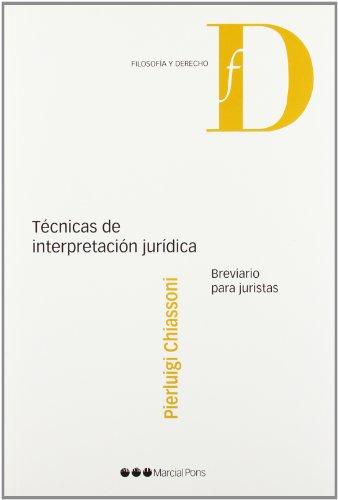 9788497689281: TA©cnicas de interpretaciA³n jurAdica : breviario para juristas