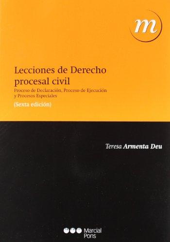 9788497689908: Lecciones de Derecho procesal civil: Proceso de Declaración, Proceso de Ejecución y Procesos Especiales (Manuales universitarios)