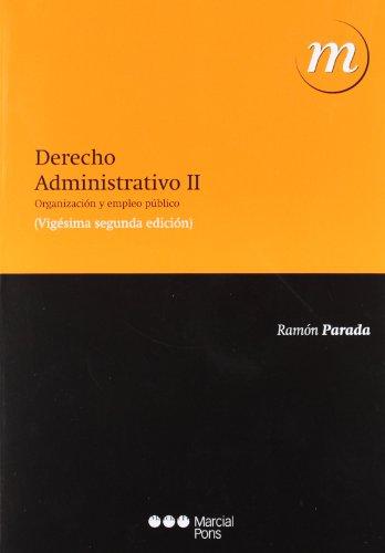9788497689960: DERECHO ADMINISTRATIVO, II. 22ª ED 2012