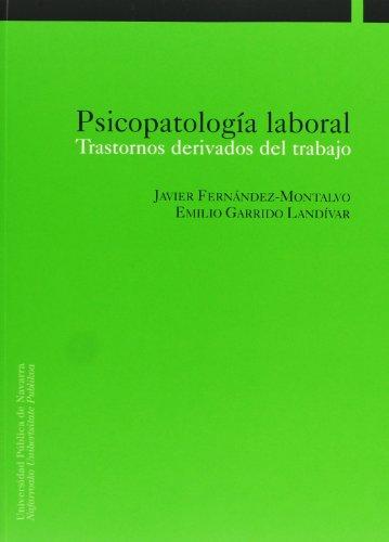 9788497690089: PSICOPATOLOGIA LABORAL TRASTORNOS DERIVADOS ...