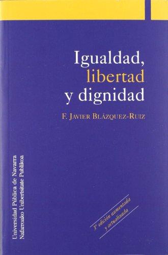 9788497690126: Igualdad, libertad y dignidad