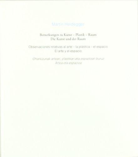 9788497690386: Observaciones Relativas Al Arte. La Plástica. El Espacio. El Arte Y El Espacio (Cuadernos de la cátedra Jorge Oteiza)