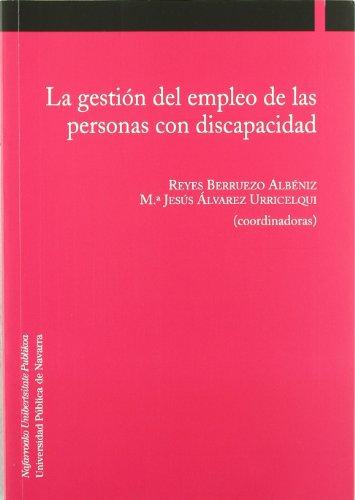 9788497691802: La gestión del empleo de las personas con discapacidad