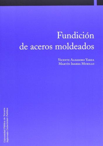 9788497692304: Fundición de aceros moldeados (Ingeniería)