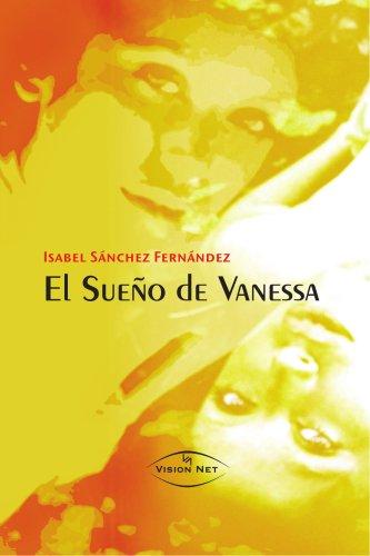 9788497709453: El sueño de Vanesa (Spanish Edition)