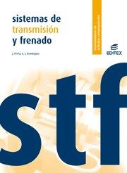 9788497712064: Sistemas de transmisión y frenado (Ciclos Formativos)