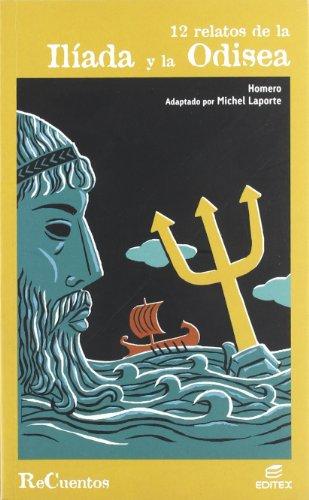 12 relatos de la Ilà ada y: Homero