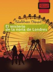 9788497712477: El misterio de la noria de Londres (Libros de Mochila)
