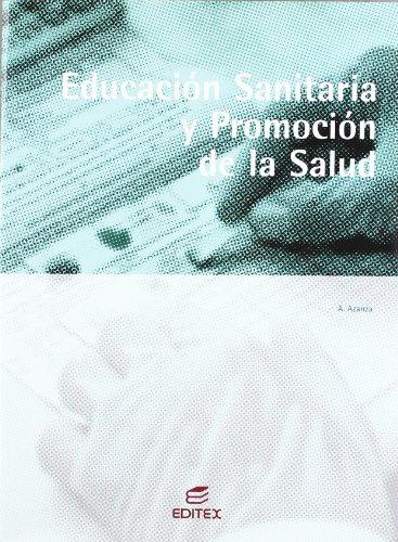 9788497712859: Educación sanitaria y promoción de salud (Ciclos Formativos)