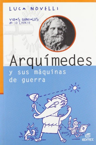Arquímedes y sus máquinas de guerra - Novelli, Luca