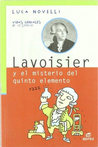 9788497713771: Lavoisier y el misterio del quinto elemento
