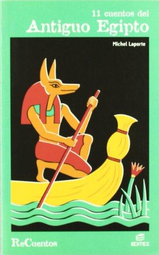 9788497713863: 11 Cuentos del Antiguo Egipto (Recuentos)