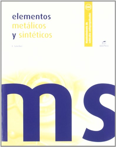 9788497714068: ELEMENTOS METALICOS SINTETICOS GM