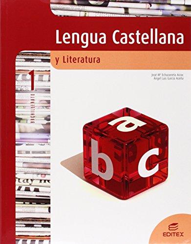 Lengua castellana y literatura, 1 Bachillerato: Echazarreta Arzac, José
