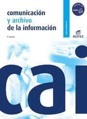 9788497714594: Comunicacion y archivo de la informacion