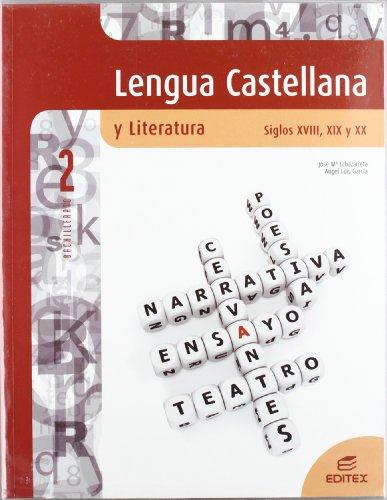 Lengua lit.2º.bach.(glz/cant/cl/cm) (s.xviii-xix-xx: Echazarreta Arzac, José