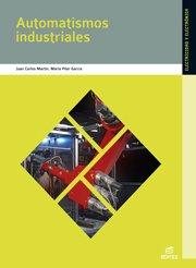 9788497715348: Automatismos industriales (Ciclos Formativos)