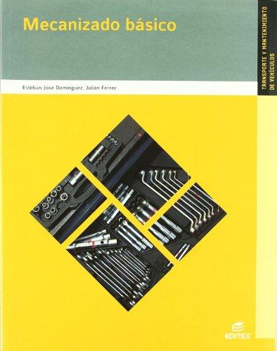 9788497715416: Mecanizado básico (Ciclos Formativos)