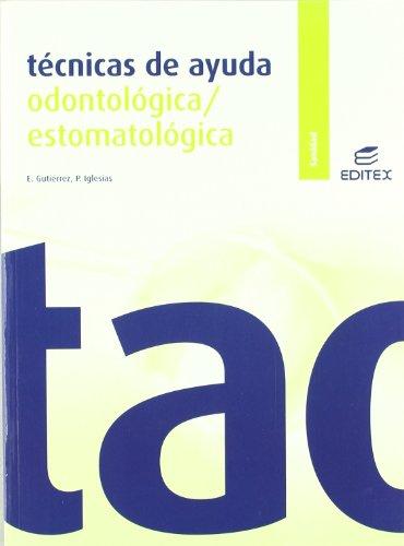 9788497715485: Técnicas de ayuda odontológica/estomatológica (Ciclos Formativos)
