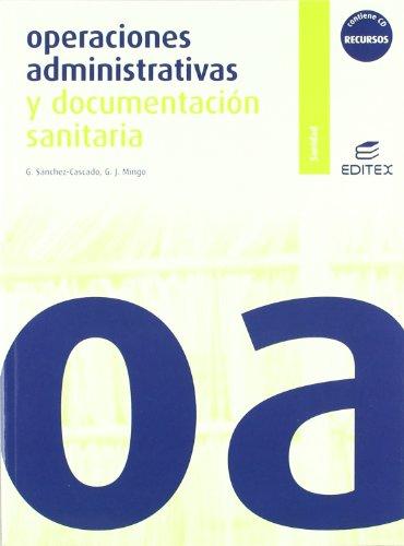 9788497715515: Operaciones administrativas y documentación sanitaria