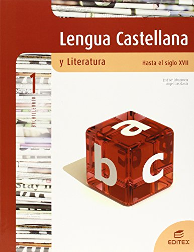 09).lengua literatura 1º.bach (glz/cant/cl/cm) (s.xvii): Echazarreta Arzac, José