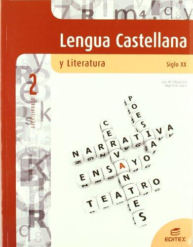 Lengua lit.2º.bach.(ast/ext/arg) (s.xx): Echazarreta Arzac, José
