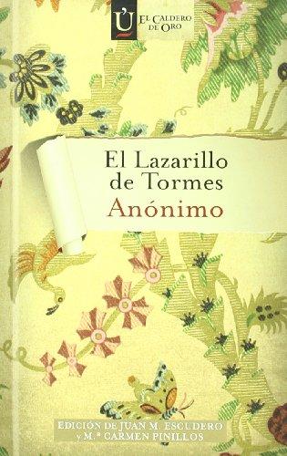 9788497716420: El Lazarillo de Tormes (El caldero de oro)