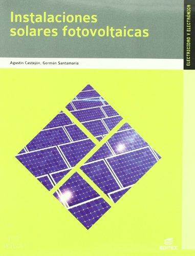 9788497716550: Instalaciones solares fotovoltAÂ¡icas