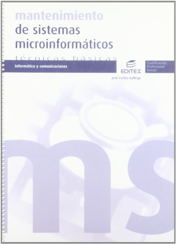 9788497716635: Mantenimiento de sistemas microinformáticos
