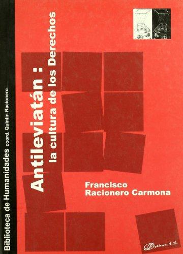 Antileviatan: la cultura de los derechos: Racionero Carmona, F.