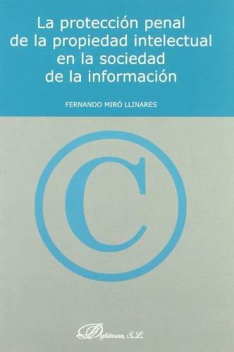 9788497722094: La proteccion penal de la propiedad intelectual en la sociedad de la informacion