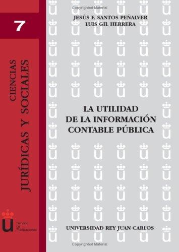 9788497722278: La Utilidad De La Información Contable Pública (Spanish Edition)